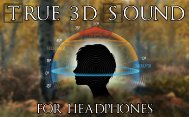 True 3D Sound for Headphones
