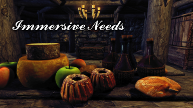 Immersive Needs - For The Conscientious Modder