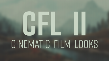 CFLII - Cinematic Film Looks for SSE