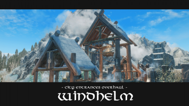 City Entrances Overhaul - Windhelm