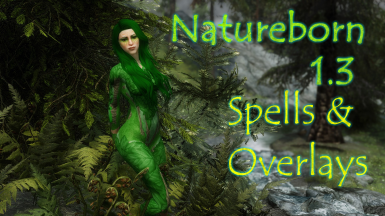 Natureborn SE - Dryad Spells and Nature Bodypaint Overlays for RaceMenu