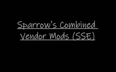 Sparrow's Combined Vendor Mods (SSE)