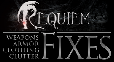 Requiem - Weapons Armor Clothing and Clutter Fixes