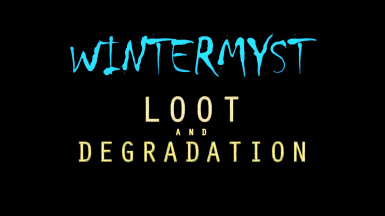 Wintermyst Patch - Loot and Degradation SE