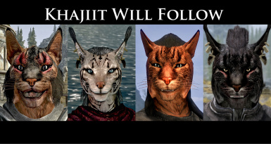 Khajiit Will Follow 4.0 (Ma'kara Edition)