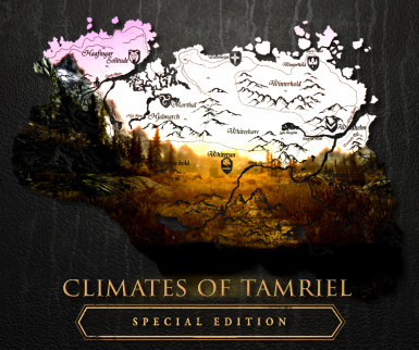 Climates Of Tamriel Special Edition - Weather - Lighting - Effects - Audio