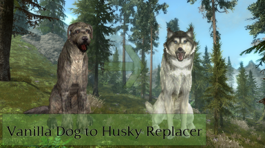 Dog to Husky Replacer - No ESP
