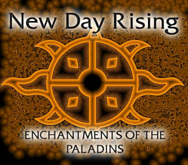 New Day Rising SE - Enchantments of the Paladins