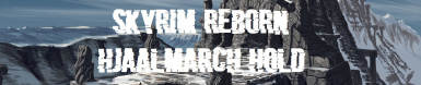 Skyrim Reborn - Hjaalmarch Hold