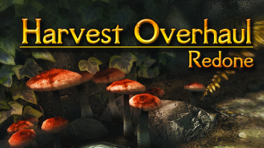 Harvest Overhaul Redone - Now with creatures
