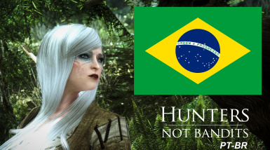 Hunters Not Bandits - PT BR translation