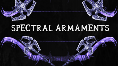 Spectral Armaments - Drainspell Bow and Drainblood Battleaxe