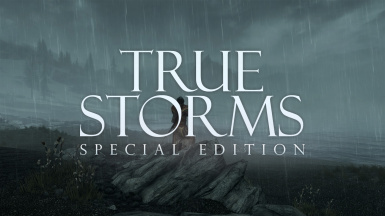 True Storms Special Edition - Thunder Rain and Weather Redone