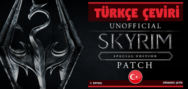 Unofficial Skyrim Special Edition Patch - Turkish Translation (v4.2.0)