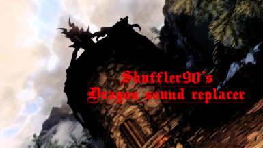 Shuffler90's Dragon sound replacer