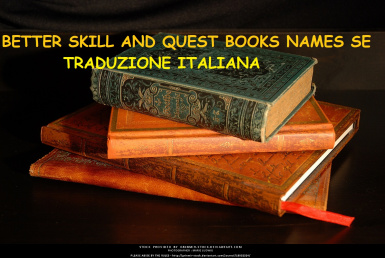 Better Skill and Quest Books Names SE - Traduzione Italiana