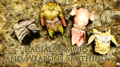 Racial Armor and Weapon Smithing