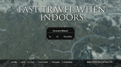 Fast Travel When Indoors