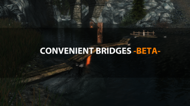 Convenient Bridges BETA - Special Edition