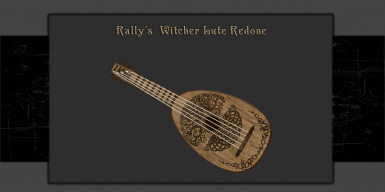 Rally's Witcher Lute Redone