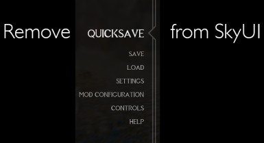 Remove QuickSave Button from SkyUI System Menu