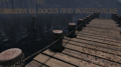 Skyrim 3D Docks and Boardwalks