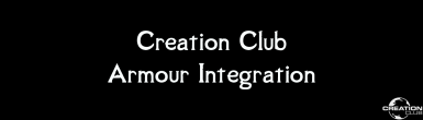 Creation Club Integration - Armours