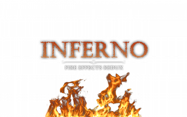 Inferno - Fire Effects Redux