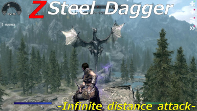 Z Steel Dagger -Infinite distance attack-
