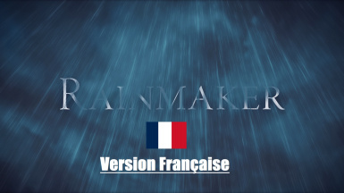 Rainmaker  For Pluviophiles in Skyrim VERSION FRANCAISE SE