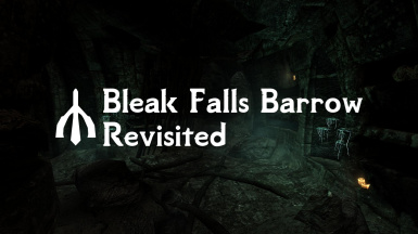 Bleak falls barrow - Revisited