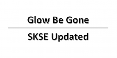 Glow Be Gone SKSE Updated