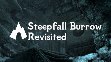 Steepfall Burrow - Revisited