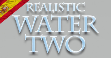 Realistic Water Two SE - SPANISH