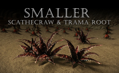 Smaller Scathecraw and Trama Root