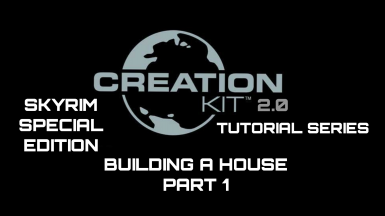 Skyrim SE Creation Kit Tutorial Series Part 1