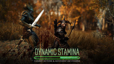 Dynamic Stamina - combat actions and movement use stamina