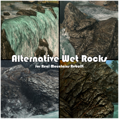 Alternative Wet Rocks