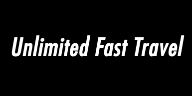 Unlimited Fast Travel