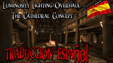 Luminosity Lighting Overhaul - The Cathedral Concept -traduccion spanish
