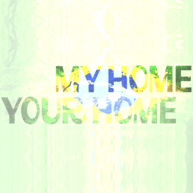 My Home is Your Home - Portugues
