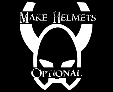 Make Helmets Optional(soon to be updated)