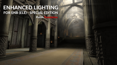 Enhanced Lighting for ENB (ELE) - Special Edition - Polish Translation