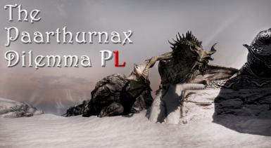 The Paarthurnax Dilemma - Polish Translation