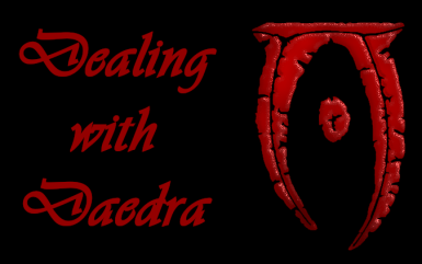 Dealing with Daedra