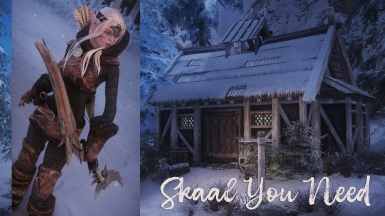 Skaal You Need - Skaal house and follower SSE