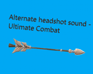 Alternate headshot and combat sound ultimate combat