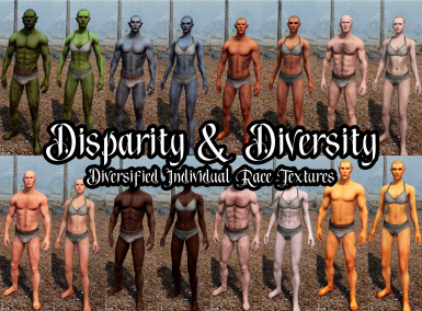 Disparity and Diversity - Diversified Individual Race Textures (Vanilla - MOS - SOS - SAM - CBBE - UNP)