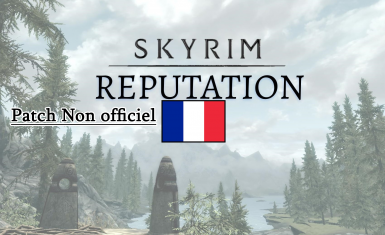 Skyrim Reputation - Fixed and Patched vostfr