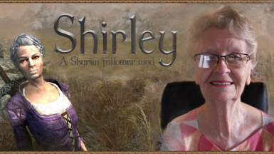 Shirley - A Skyrim Follower Mod